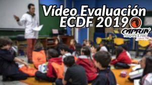 video evaluacion ecdf 2019